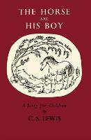 The Horse and His Boy (The Chronicles...