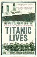 Titanic Lives: Migrants and...