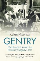 Gentry: Six Hundred Years of a...