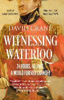 Witnessing Waterloo: 24 Hours, 48...