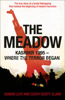 The Meadow: Kashmir 1995 - Where the Terror Began