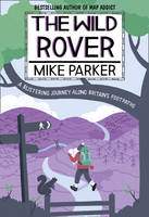 The Wild Rover: A Blistering Journey...