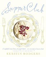 Supper Club: Recipes and Notes from...