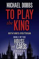 To Play the King (House of Cards...