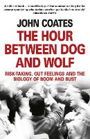 The Hour Between Dog and Wolf:...