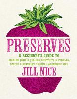 Preserves: A Beginner's Guide to...