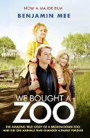 We Bought a Zoo: the Amazing True...