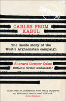 Cables from Kabul: The Inside Story ...