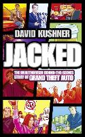 Jacked: The Unauthorized...