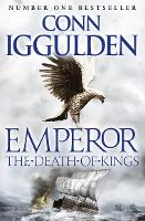 The Death of Kings (Emperor Series,...