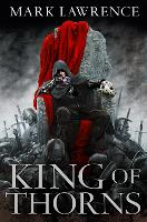 King of Thorns (The Broken Empire,...