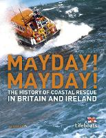 Mayday! Mayday!: The History of Sea...
