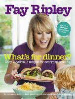 What's for Dinner?: Easy and ...
