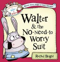 Walter and the No-Need-to-Worry Suit...