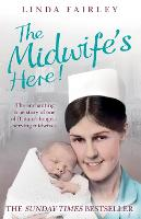 The Midwife's Here: The Enchanting...