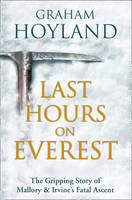 Last Hours on Everest: The Gripping...