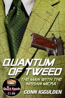 The Quantum of Tweed: The Man with ...