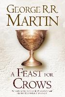 A Feast for Crows: Book 4 of A Song ...