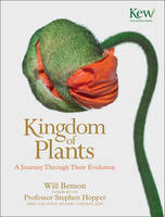 The Kingdom of Plants: A Journey...