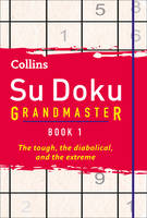 Collins Su Doku Grandmaster Book 1:...