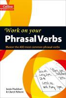Collins Work on Your Phrasal Verbs:...