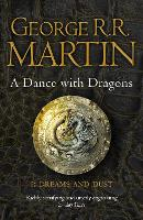 A Dance with Dragons: Part 1 Dreams and Dust: Book 5 of a Song of Ice and Fire