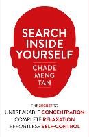 Search Inside Yourself: The Secret to...