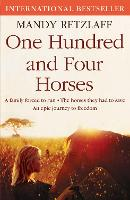 One Hundred and Four Horses: A Family...