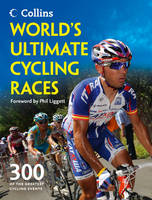 World's Ultimate Cycling Races: 300 ...