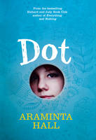 Dot: A Novel in 21 Acts