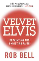 Velvet Elvis: Repainting the ...