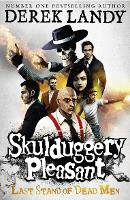 Skulduggery Pleasant: Last Stand of...