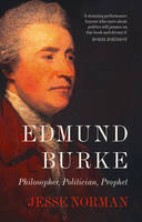 Edmund Burke: Philosopher, ...