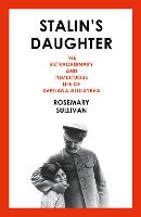 Stalin's Daughter: The Extraordinary...