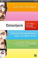 Dataclysm: What Our Online Lives Tell...
