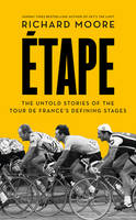 Etape: The Untold Stories of the Tour...