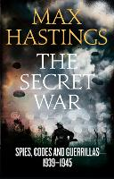 Secret War: Spies, Codes and...