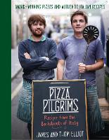 Pizza Pilgrims Cookery: Recipes from...