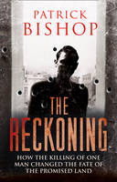 The Reckoning: How the Killing of One...