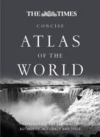 The Times Atlas of the World: Concise...