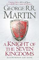 A Knight of the Seven Kingdoms: Being...