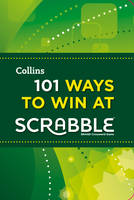 101 Ways to Win at Scrabble