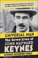 Universal Man: The Seven Lives of ...
