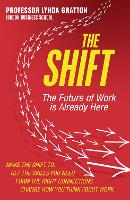 The Shift: The Future of Work is...