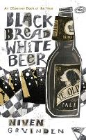 Black Bread White Beer