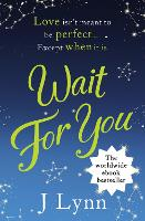 Wait for You (Wait For You, Book 1)