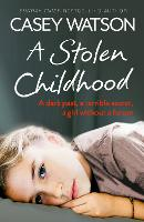 A Stolen Childhood: A Dark Past, a...