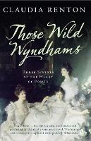 Those Wild Wyndhams: Three Sisters at...