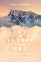 Between the Sunset and the Sea: A ...
