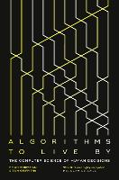 Algorithms to Live by: The Computer...